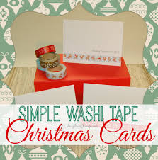 super simple washi tape christmas cards busy being jennifer