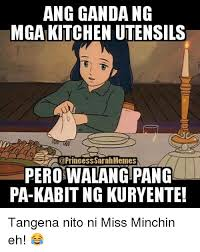 Sarah Memes - ang gandang mga kitchen utensils princess sarah memes