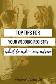 top wedding registry top tips for your wedding registry darrian twenty