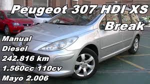 peugeot 307 hdi xs break manual diesel 110cv 242 816km automaser