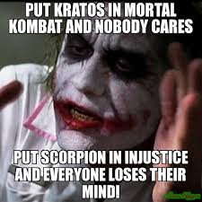 put kratos in mortal kombat and nobody cares put scorpion in