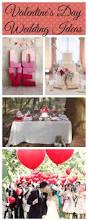 Valentine S Day Table Decorations by Valentine U0027s Day Wedding Ideas Rustic Wedding Chic