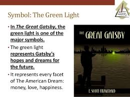 The Green Light Great Gatsby Gatsby American Dream Essay Thesis Statement For Parker U0027s Back