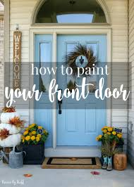 how to paint your front door back to basics blogging series