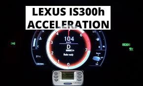 lexus is300h cvt lexus is 300h 223 hp acceleration 0 100 km h youtube