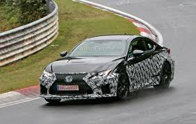 rcf lexus 2017 lexus spied testing hotter rc f model on the nurburgring
