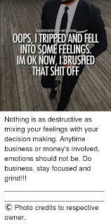 Fell Into Some Feelings Meme - 25 best memes about tripped and fell into some feelings