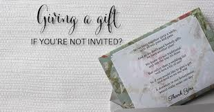wedding gift list etiquette giving a gift when you aren t invited southern