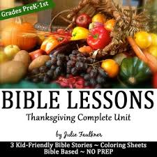 thanksgiving bible lessons for november thankful stories