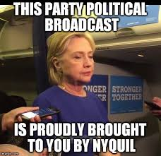 Nyquil Meme - hillary nyquil memes imgflip