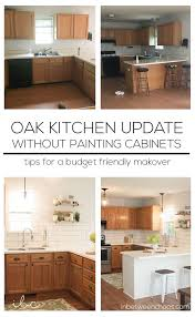 tips for painting oak kitchen cabinets easy budget friendly ways to update your kitchen without