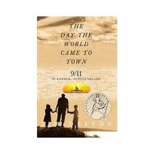 day the world came to town 9 11 in gander newfoundland reprint