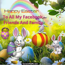happy easter to all my friends and family pictures