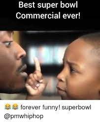 Funny Super Bowl Memes - 25 best memes about super bowl commercials super bowl