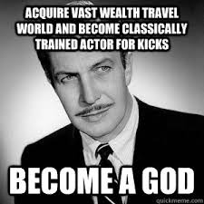 Vincent Meme - acquire vast wealth travel world and become classically trained