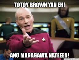 Totoy Brown Memes - on totoy brown