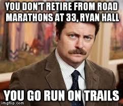 Rob Ryan Memes - ultrarunning memes home facebook