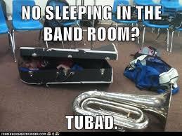Tuba Memes - 25 hilarious marching band memes smosh