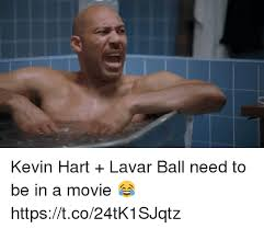 Kevin Heart Memes - kevin hart lavar ball need to be in a movie httpstco24tk1sjqtz