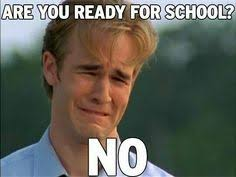 Going Back To School Meme - welcome back to school who s ready for meetings that have nothing