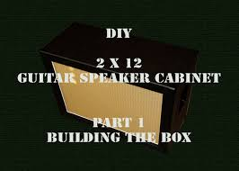 How To Build A Guitar Cabinet by Diy 2x12 Guitar Speaker Cabinet Part 1 Hd Guitar Speaker