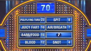 survey says u0027family feud u0027 is oversharing about bodily fluids
