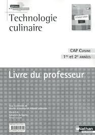 livre technique cuisine technologie culinaire livre du professeur 9782091612829