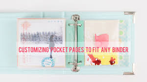 pocket pages part one customizing pocket pages to fit any size binder