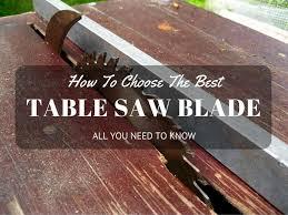 best table saw blade top 5 best table saw blade reviews 2017 2018 sharycherry com