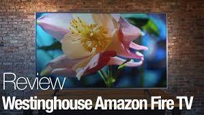 how much does amazon fire tv sell for on black friday westinghouse amazon fire tv review reviewed com televisions