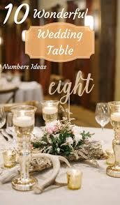 wedding table numbers 10 wonderful wedding table numbers ideas zoomzee org