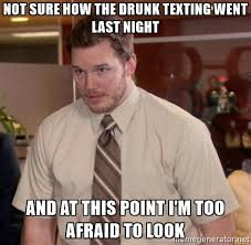 Drunk Texting Meme - drinking and texting meme guy