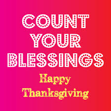 happy thanksgiving count your blessings ms moem poems