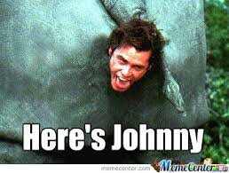 Johnny Meme - here s johnny by chaossabre2000 meme center