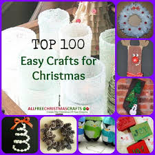 2012 u0027s easy crafts for christmas 100 christmas crafts for