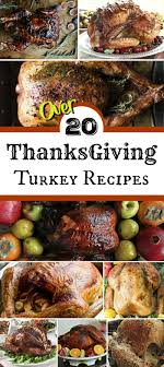 thanksgiving turkey recipes for the best thanksgiving dinner