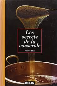 cuisine et chimie les secrets de la casserole hervé this librairie scientifique