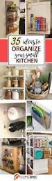 the 25 best kitchen storage hacks ideas on pinterest storage