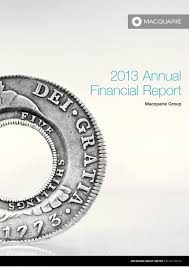financial report cover page macquarie group 2013 annual financial report