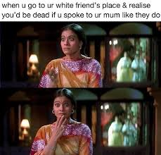 Indian Parents Memes - 23 memes that are too real for anyone with indian parents memes