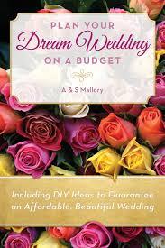 easy wedding planning planning a wedding by yourself cheap easy wedding planning