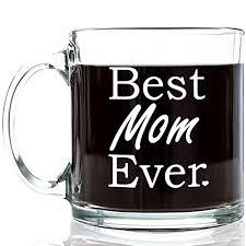 best mom ever glass coffee mug 13 oz top birthday gifts for mom