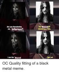 Black Metal Meme Generator - 25 best memes about heavy metal heavy metal memes