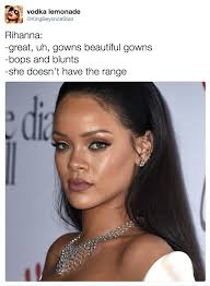 Memes Rihanna - rihanna she doesn t have the range know your meme