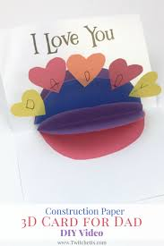 construction paper 3d card for dad video homemade cards 3d and