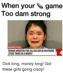 Crazy Boyfriend Meme - when your game too dam strong ig noch breaking story womanarrested