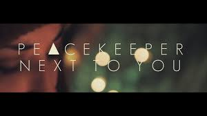 peacekeeper next to you official music video youtube