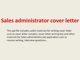 security cover letter sles salesadministratorcoverletter 140228034459 phpapp02 thumbnail 4 jpg cb 1393559147