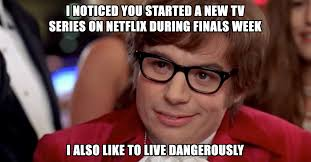 Finals Week Meme - college memes to get through finals week 31 photos thechive