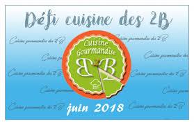 cuisine et gourmandise cuisine gourmandise des 2b découvrez la tribu gourmande des blogs